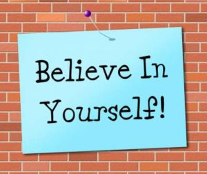 picture of notice with motto believe in yourself